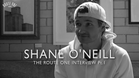 Shane O'Neill: The Route One Interview Pt1 - Route One