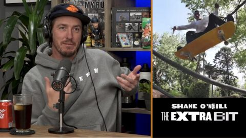 "Shane O'Neill's ""The Extra Bit"" Part.. Are You Kidding Me!!!???? 