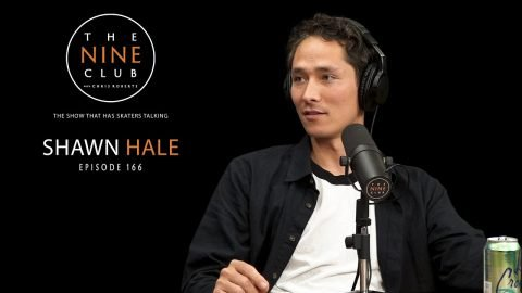 Shawn Hale | The Nine Club With Chris Roberts - Episode 166 | The Nine Club