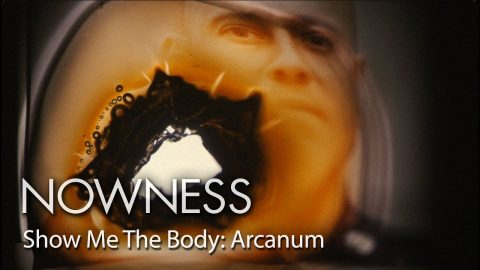 Show Me The Body: Arcanum | NOWNESS