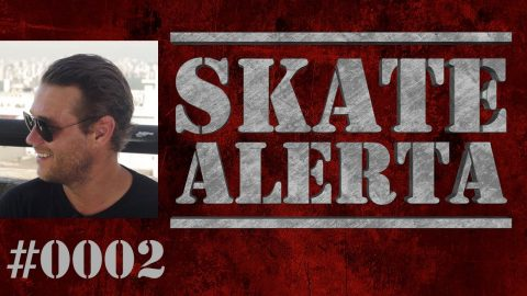 Skate Alerta #0002 - Arto Saari, Pizza, Louie Lopez e mais - Black Media