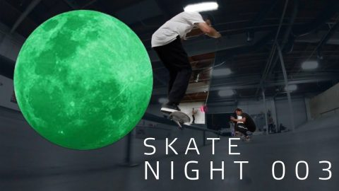 Skate Night 003: Alex Midler, Mikey Taylor, Chris Chann & AVNI | ericbork