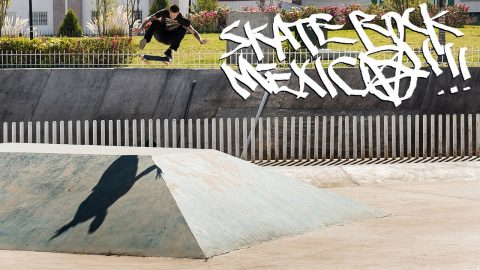 Skate Rock: Mexico Part 2 - ThrasherMagazine