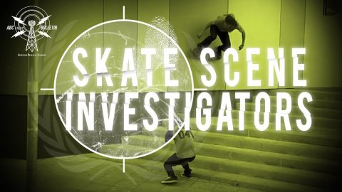 Skate Scene Investigators | The Berrics