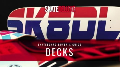 Skateboard Decks | skatedeluxe Buyer's Guide - skatedeluxe