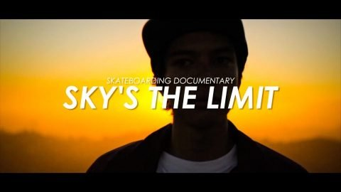 Skateboarding Documentary - Sky's The Limit - スケートボード ドキュメンタリー - tomothehomeless