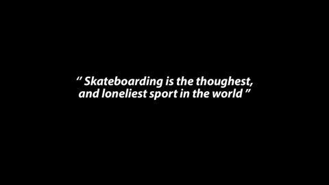 ''Skateboarding is the toughest and loneliest sport in the world'' | Flatspot Magazine