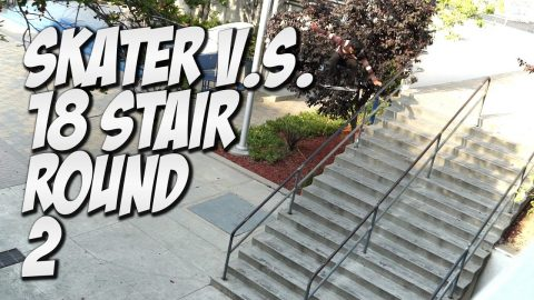SKATER V.s. 18 STAIR PART 2 Feat. CHRIS SORIANO - Nka Vids Skateboarding