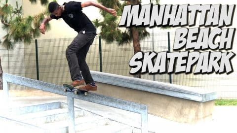 SKATING NEW MANHATTAN BEACH PARK !!! - A DAY WITH NKA - - Nka Vids Skateboarding