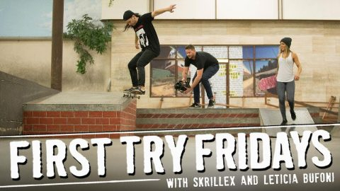 Skrillex - First Try Friday - The Berrics