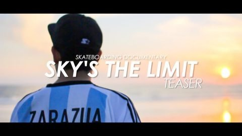 Sky's the limit - Teaser Aug 26/2017 スケートボード ドキュメンタリー 予告編 - tomothehomeless