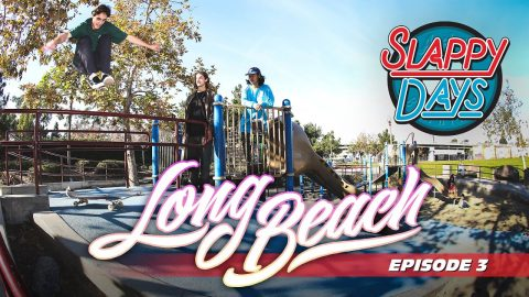 Slappy Days Long Beach | Andale Bearings