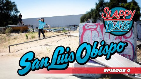 Slappy Days SLO | Andale Bearings