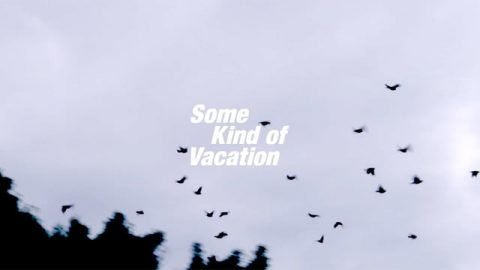 Some Kind of Vacation: Teaser - What Youth