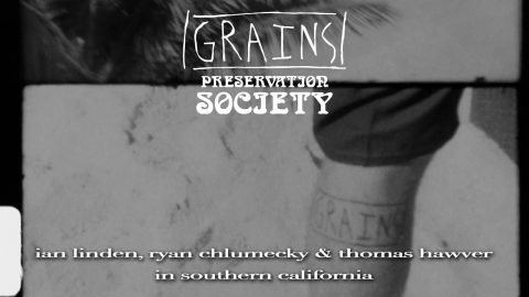 Southern California Section from GRAINS 2 Preservation Society | kevin delgrosso