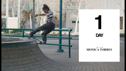 Spend A Day With The Women's BATB Champion | Monica Torres 'One Day' | The Berrics