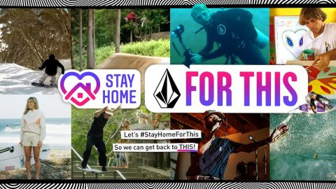#stayhomeforthis - A Global Call To Action | Volcom
