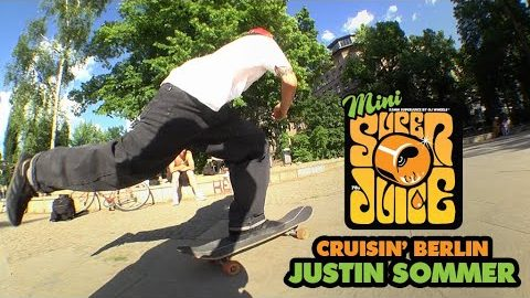 Steezin' through the Crust | CRUISIN' Berlin with Justin Sommer | OJ Wheels