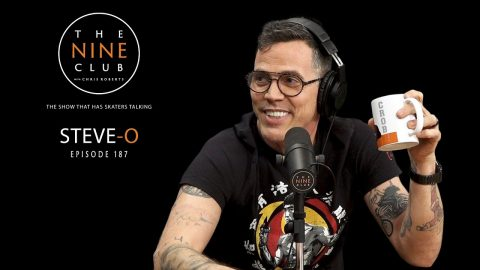 Steve-O | The Nine Club With Chris Roberts - Episode 187 | The Nine Club