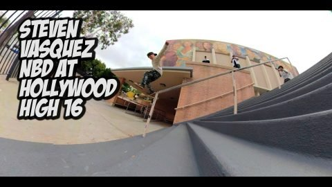 STEVEN VASQUEZ NBD AT HOLLYWOOD HIGH 16 RAIL !!!  - NKA VIDS - | Nka Vids Skateboarding