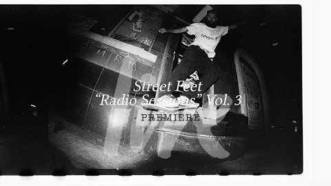 "STREET FEET ""Radio Sessions"" Vol. 3 / PREMIERE 