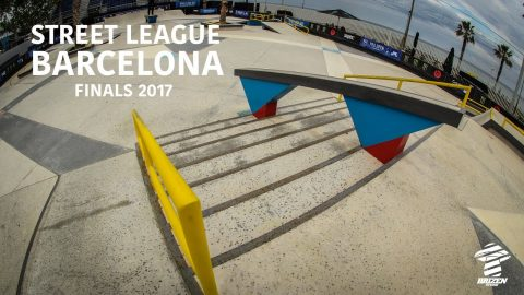 Street League - Barcelona 2017 - Finals - Brizen Videos