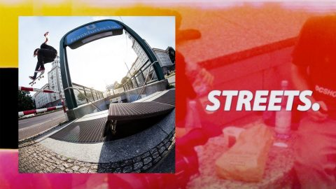 STREETS. | Pocket Skateboard Magazine