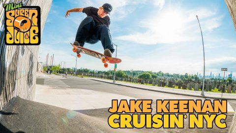 Super Juice in the East! CRUISIN' through New York City with Jake Keenan | OJ Wheels | OJ Wheels