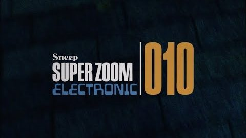 SUPER ZOOM ELECTRONIC 010 | Jan Maarten Sneep