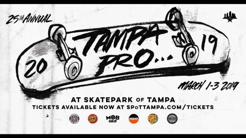 Tampa Pro 2019 Is Coming... | Skatepark of Tampa