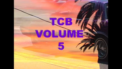 TCB VOLUME 5 | TALL CAN BOYZ