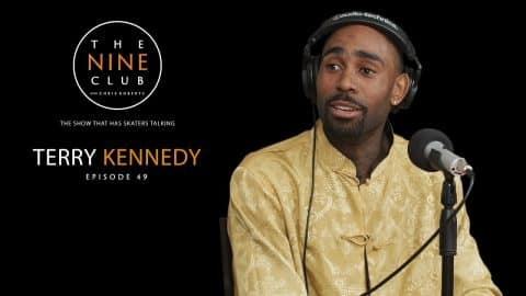 Terry Kennedy | The Nine Club With Chris Roberts - Episode 49 - The Nine Club