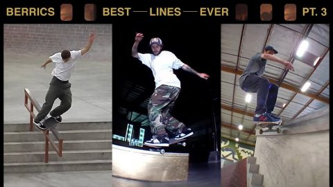 The Best Lines Ever Done At The Berrics | Pt. 3 | The Berrics