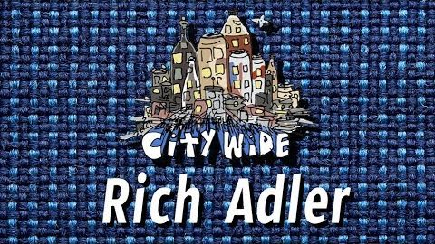 The City Wide Show - Episode 1 with Rich Adler - The City Wide Show