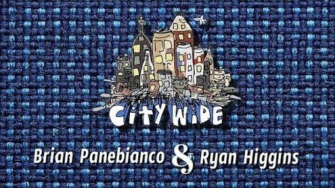 The City Wide Show - Episode 4 with Brian Panebianco and Ryan Higgins - Sabotage - The City Wide Show