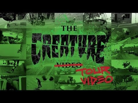 The Creature Tour Video - Creature Skateboards