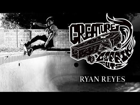 The Creature Video Coffin Cuts: Ryan Reyes - Creature Skateboards
