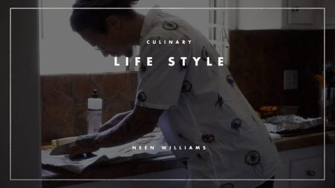 The Culinary Life Style Of Neen Williams | The Berrics