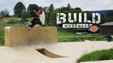The Dickies Team at Woodward PA - EP10 - Build Woodward Presented By Dickies - Woodward Camp