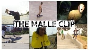 THE MALLE CLIP | Nostalgia Skateboards