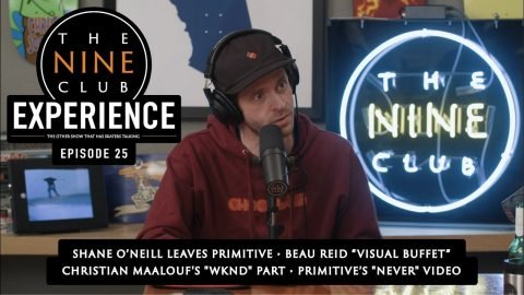 The Nine Club EXPERIENCE | Episode 25 - This week in Skateboarding | The Nine Club