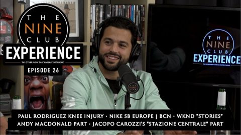 The Nine Club EXPERIENCE | Episode 26 - Paul Rodriguez | The Nine Club