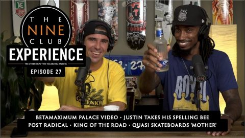 The Nine Club EXPERIENCE | Episode 27 - This Week In Skateboarding | The Nine Club