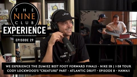 "The Nine Club EXPERIENCE | EPISODE 29 - ZUMIEZ ""Best Foot Forward"" Finals 