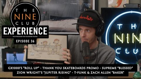 The Nine Club EXPERIENCE | This Week In Skateboarding - Episode 36 | The Nine Club