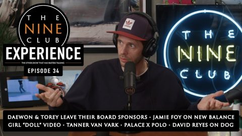 The Nine Club EXPERIENCE   This Week In Skateboarding - Episode 34   The Nine Club