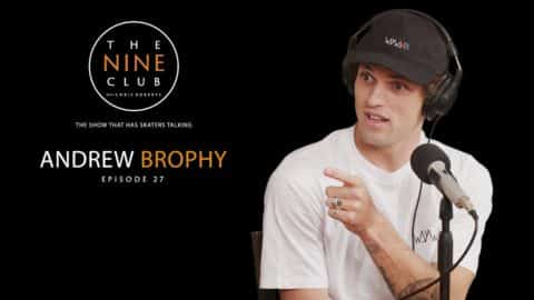 The Nine Club With Chris Roberts | Episode 27 - Andrew Brophy