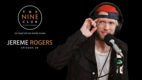 The Nine Club With Chris Roberts | Episode 28 - Jereme Rogers - The Nine Club