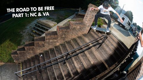 The Road to BE FREE Part 1: NC and VA | ThrasherMagazine