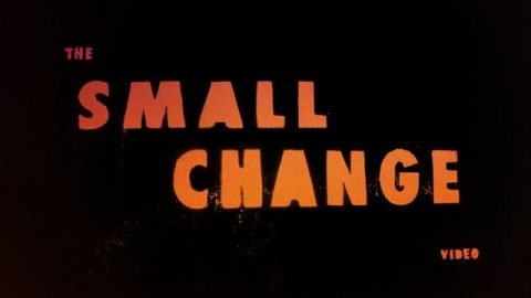 THE SMALL CHANGE VIDEO - Blake Housenga / Small Change